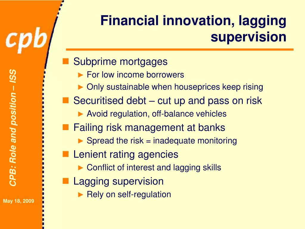 Financial innovation, lagging supervision