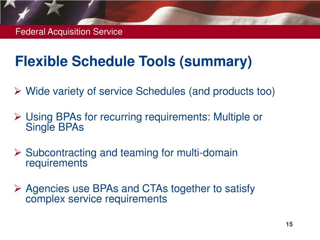 Flexible Schedule Tools (summary)