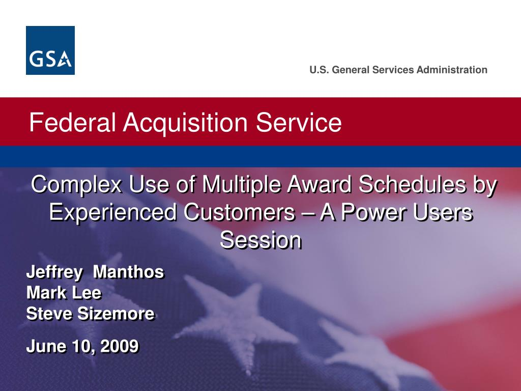 Complex Use of Multiple Award Schedules by Experienced Customers – A Power Users Session