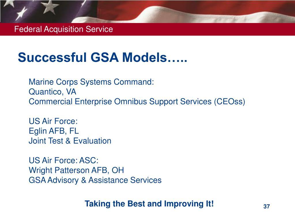 Successful GSA Models…..