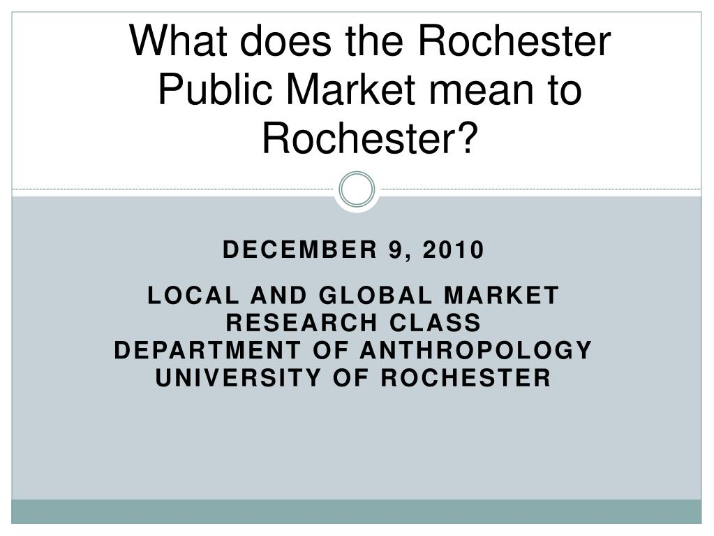What does the Rochester Public Market mean to Rochester?