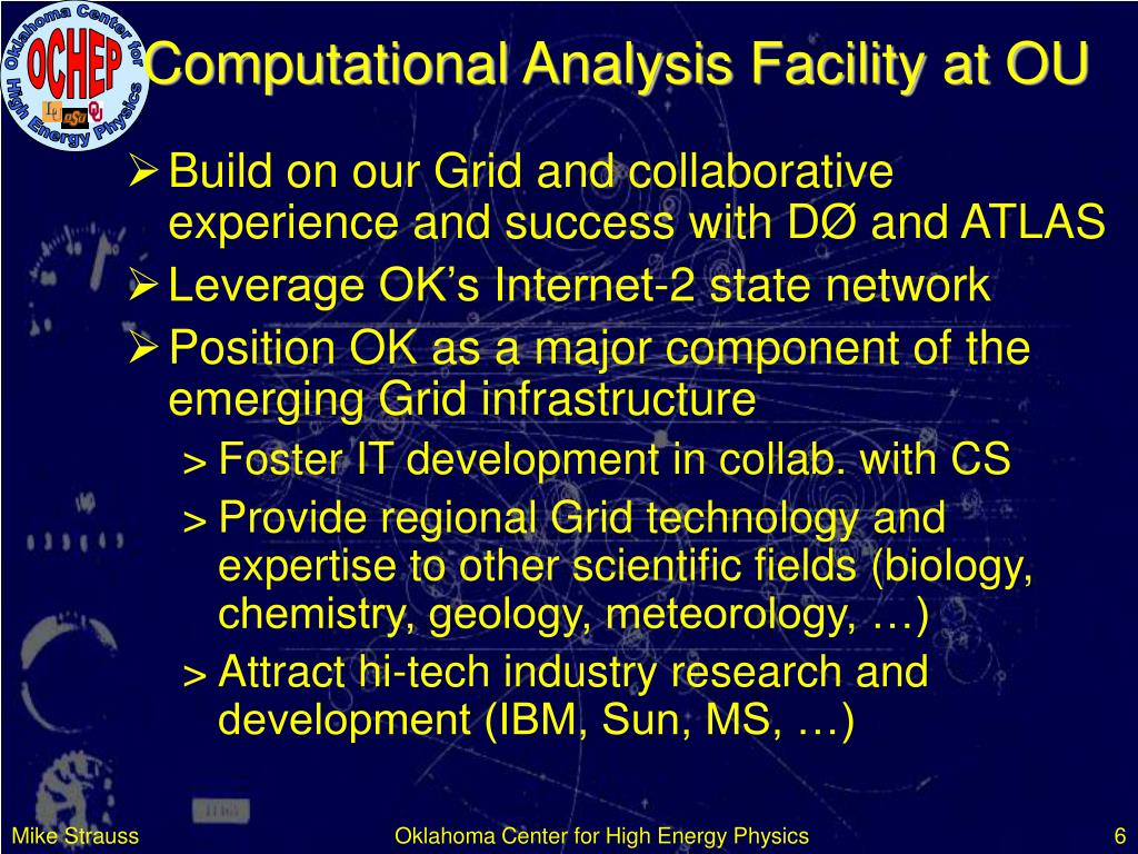 Computational Analysis Facility at OU