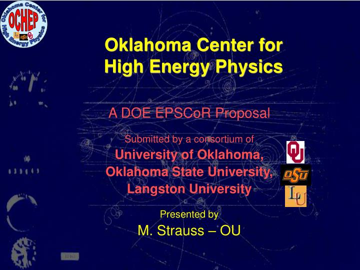 Oklahoma center for high energy physics l.jpg