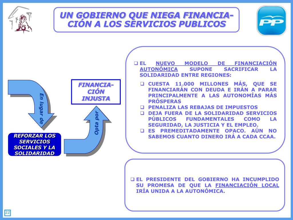 UN GOBIERNO QUE NIEGA FINANCIA-CIÓN A LOS SERVICIOS PUBLICOS