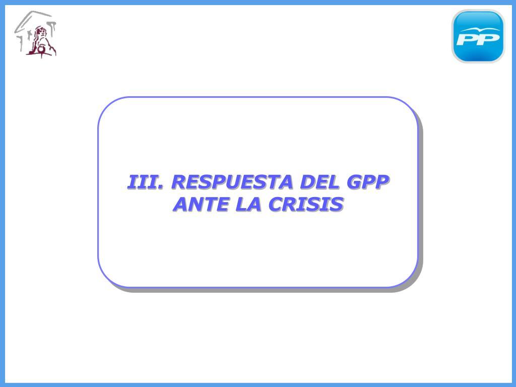 III. RESPUESTA DEL GPP ANTE LA CRISIS