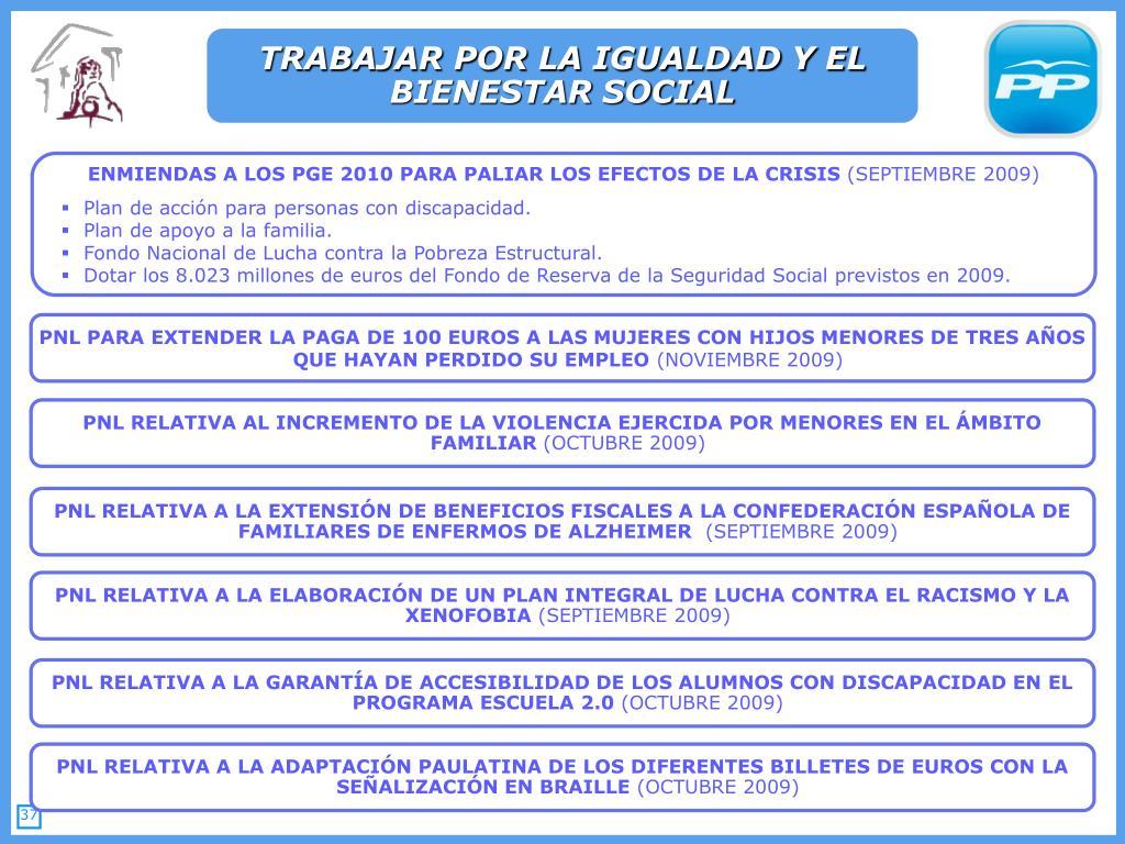 TRABAJAR POR LA IGUALDAD Y EL BIENESTAR SOCIAL