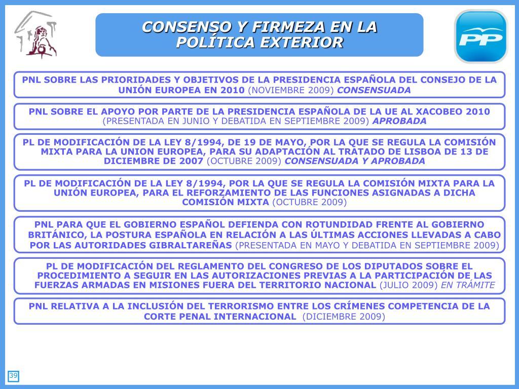 CONSENSO Y FIRMEZA EN LA POLÍTICA EXTERIOR
