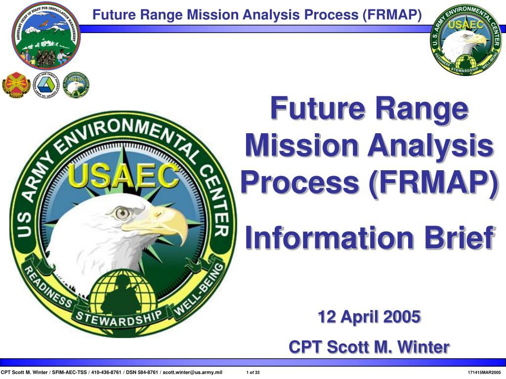 Future Range Mission Analysis Process (FRMAP)