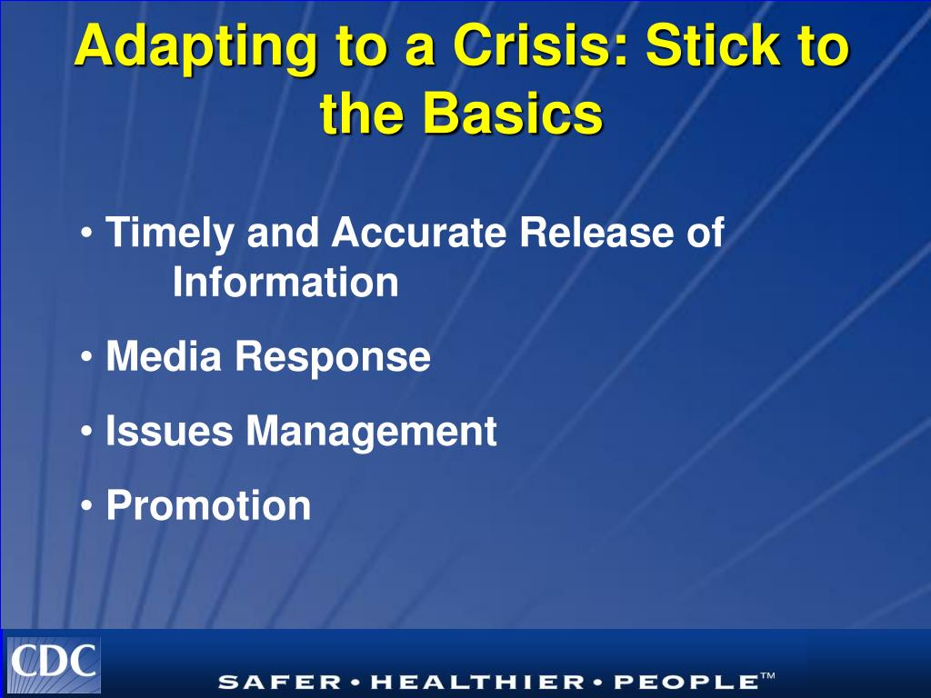 Adapting to a Crisis: Stick to the Basics