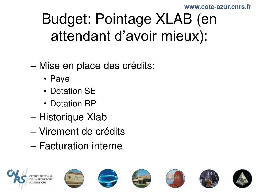 Budget: Pointage XLAB (en attendant d'avoir mieux):