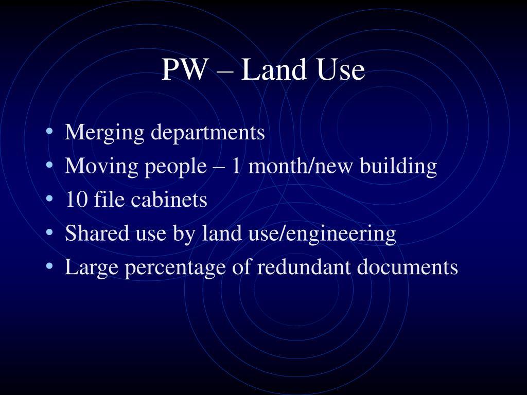PW – Land Use