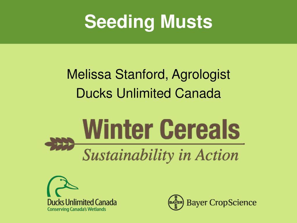 Seeding Musts