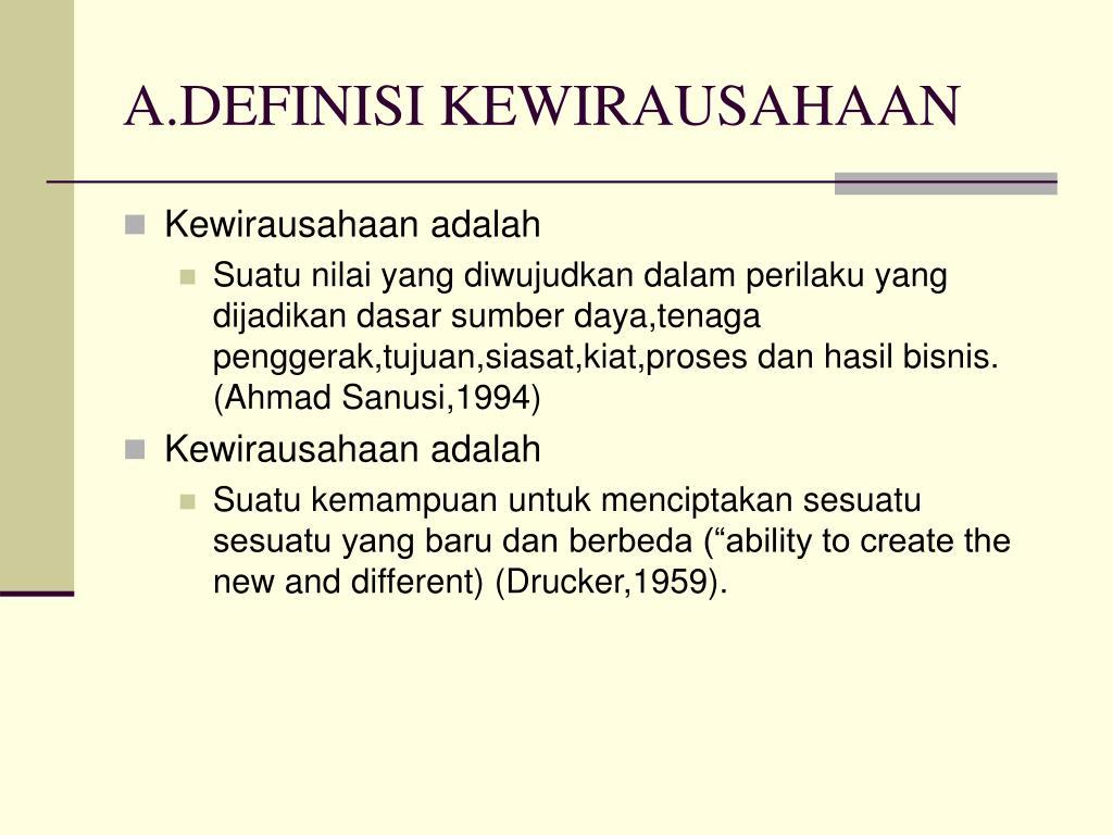 A.DEFINISI KEWIRAUSAHAAN