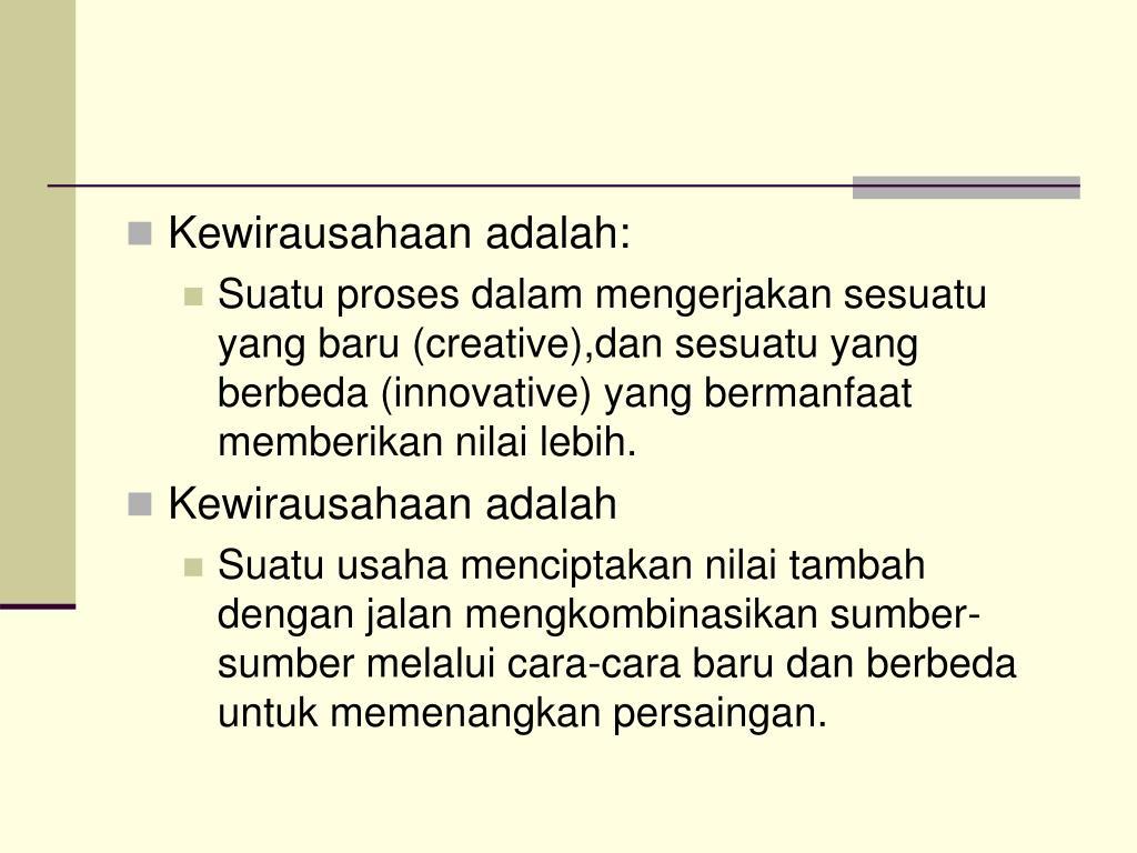 Kewirausahaan adalah: