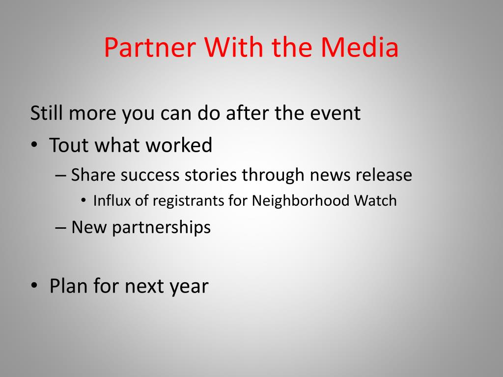 Partner With the Media