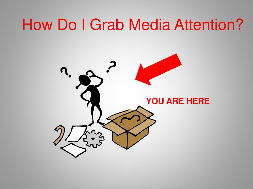 How Do I Grab Media Attention?
