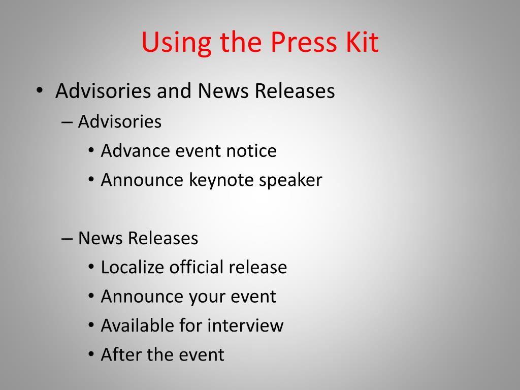 Using the Press Kit