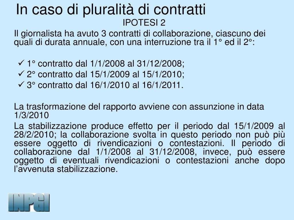 In caso di pluralità di contratti