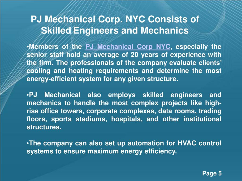 PJ Mechanical Corp. NYC Consists of Skilled