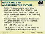 ncccp and chi a look into the future