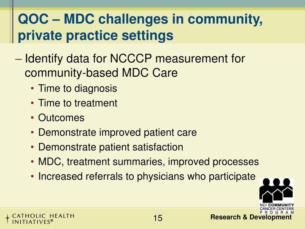 QOC – MDC challenges in community, private practice settings