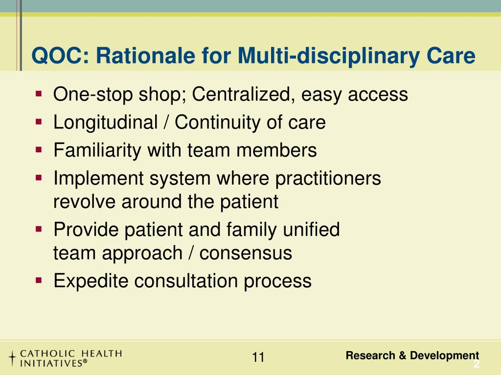 QOC: Rationale for Multi-disciplinary Care