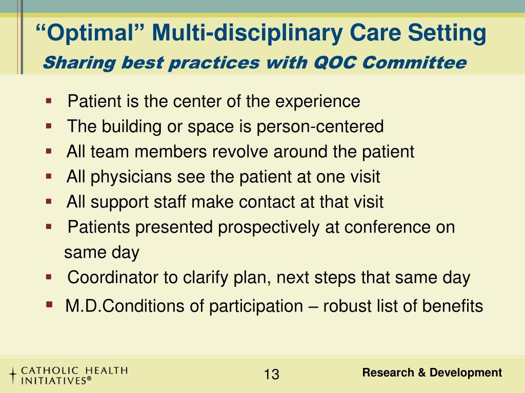 """Optimal"" Multi-disciplinary Care Setting"