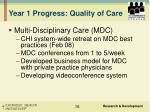 year 1 progress quality of care