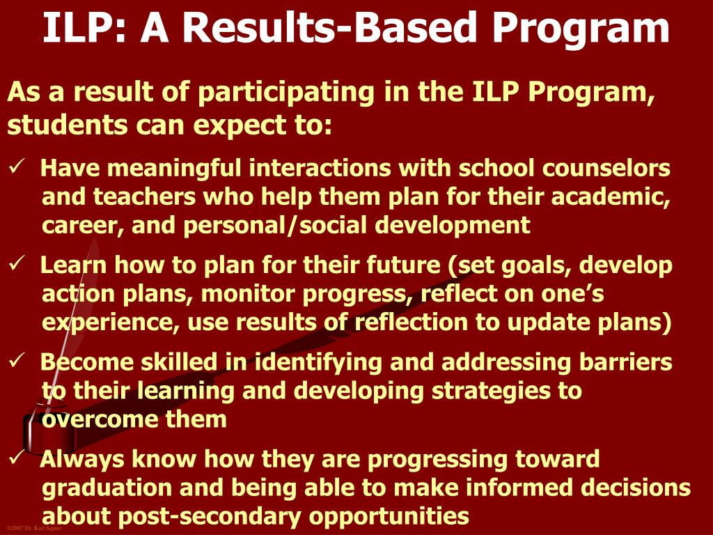 ILP: A Results-Based Program