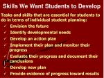 skills we want students to develop