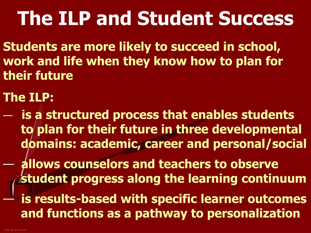 The ILP and Student Success