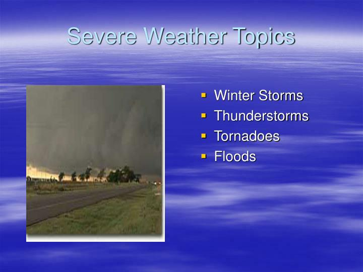 Severe weather topics