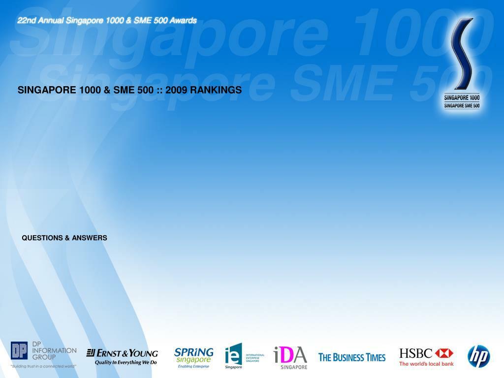 SINGAPORE 1000 & SME 500 :: 2009 RANKINGS