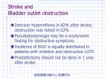 stroke and bladder outlet obstruction