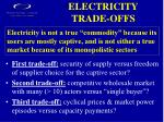 electricity trade offs