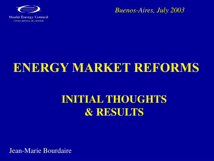 Energy market reforms l.jpg