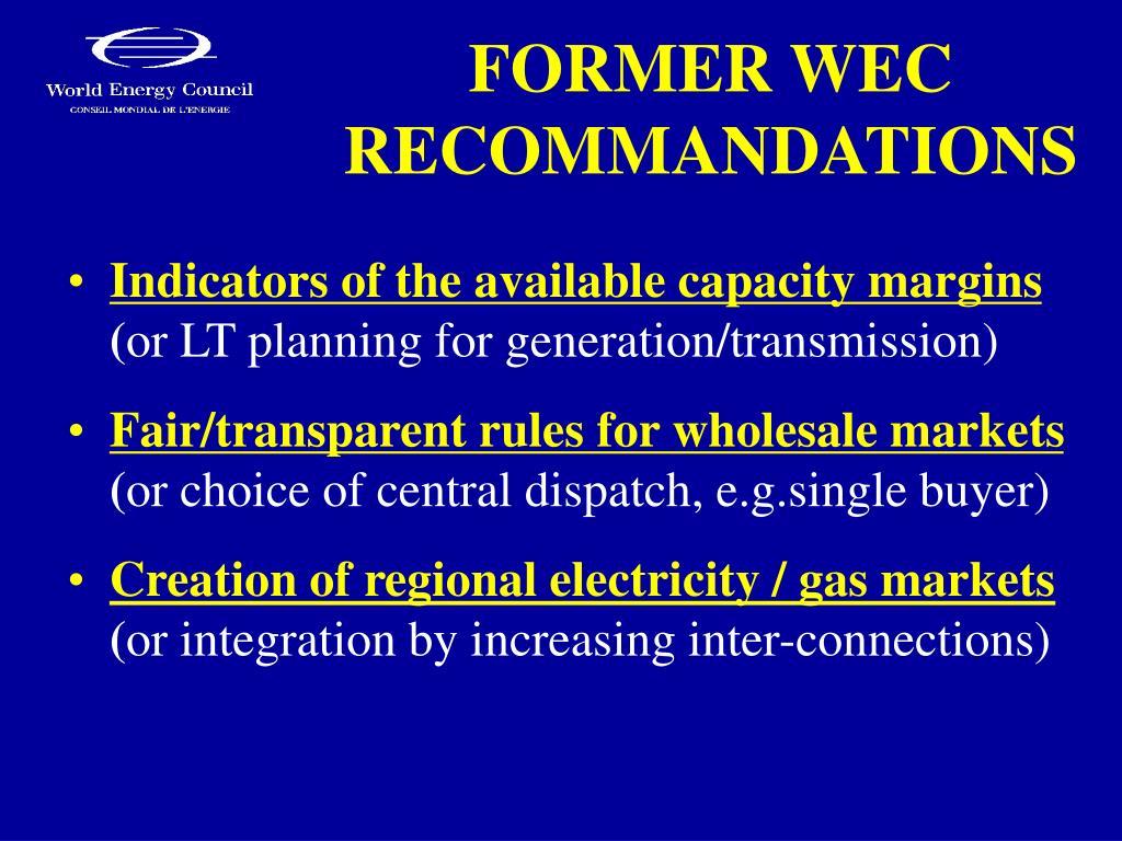 FORMER WEC RECOMMANDATIONS