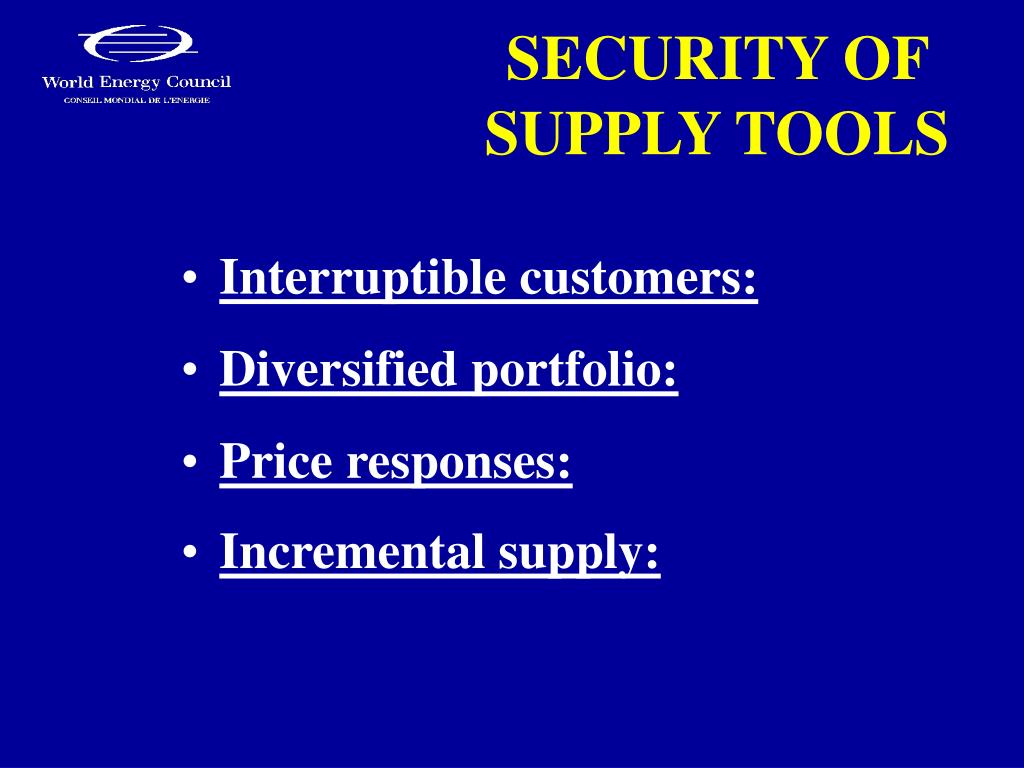 SECURITY OF SUPPLY TOOLS