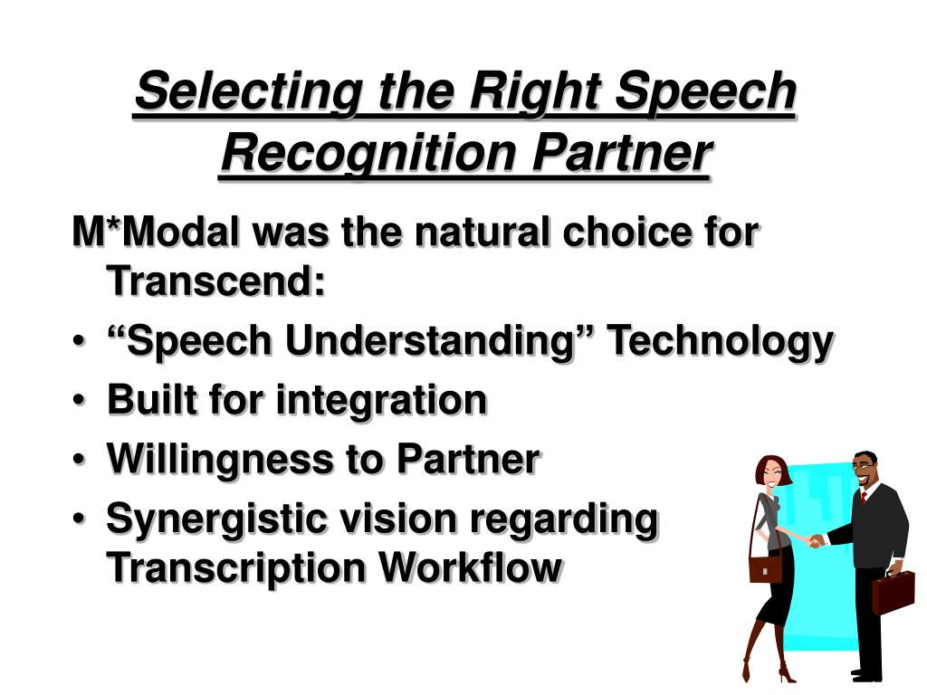 Selecting the Right Speech Recognition Partner