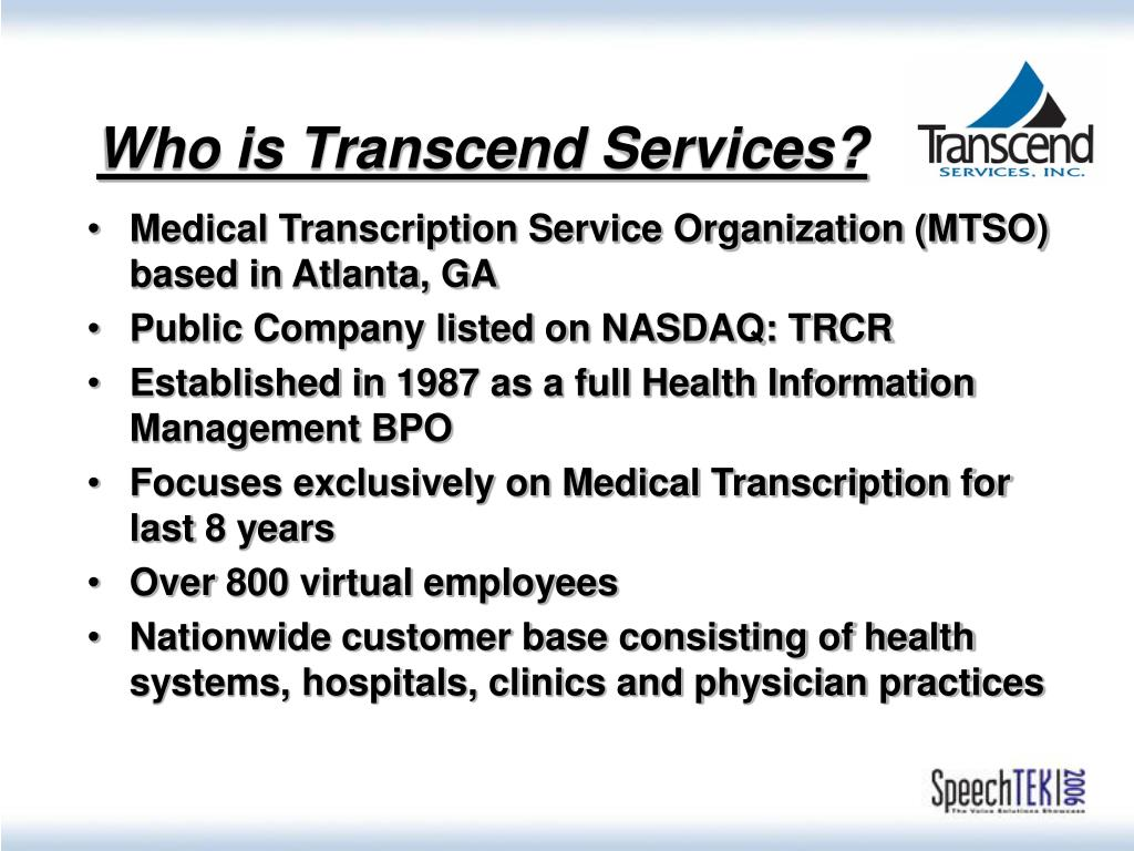 Who is Transcend Services?