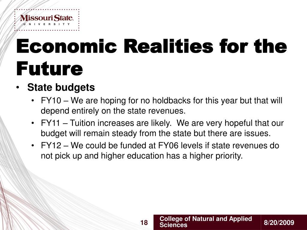 Economic Realities for the Future