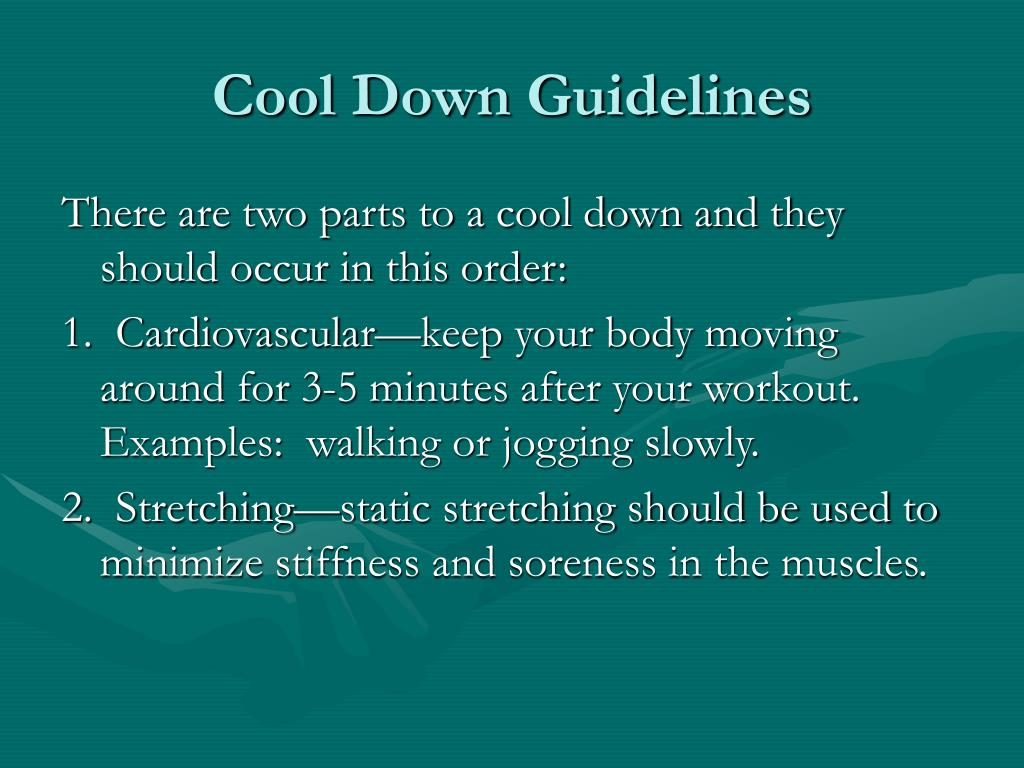 Cool Down Guidelines
