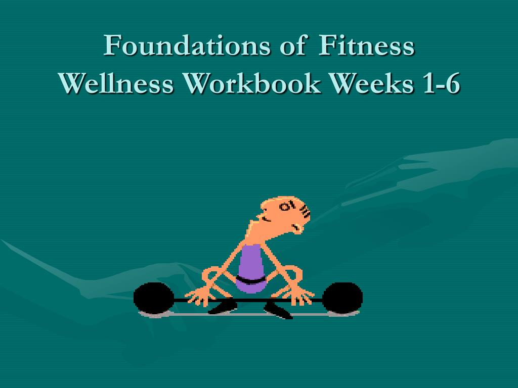 Foundations of Fitness