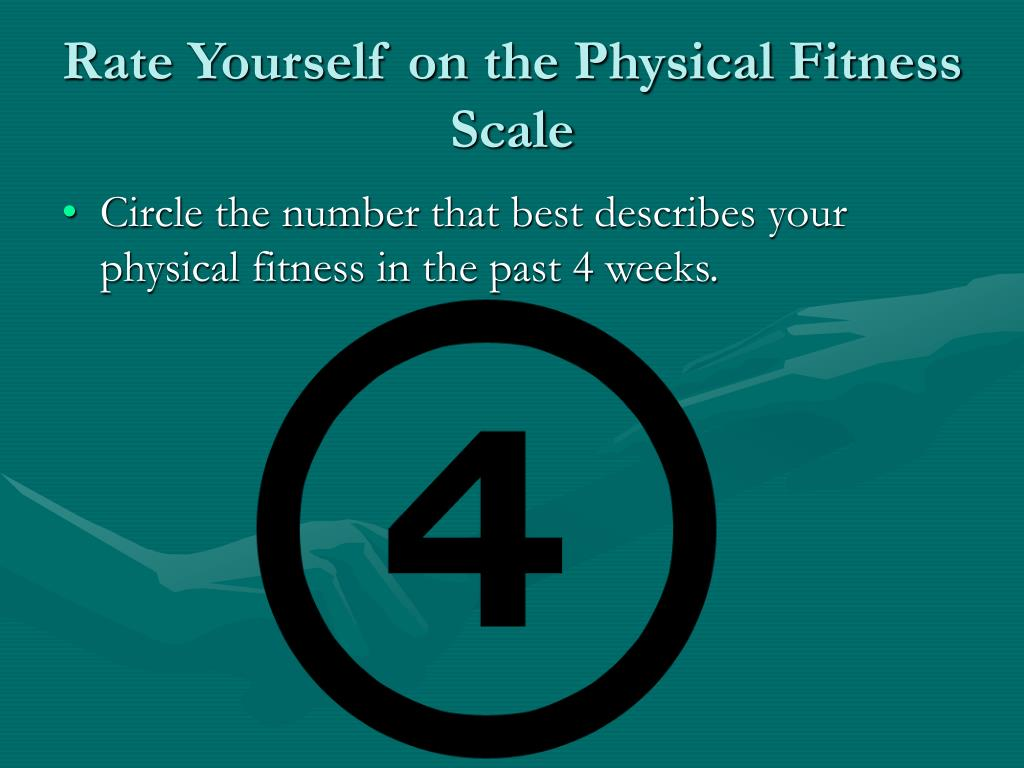 Rate Yourself on the Physical Fitness Scale