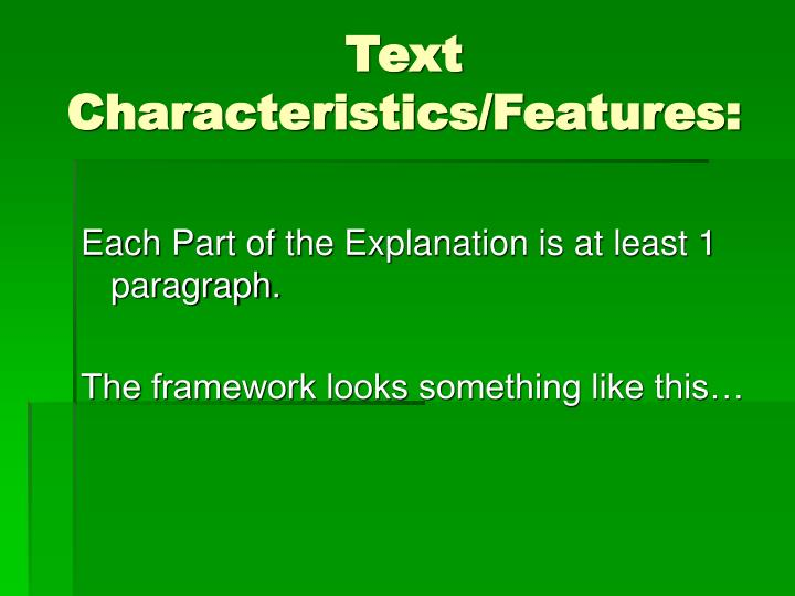 Text Characteristics/Features: