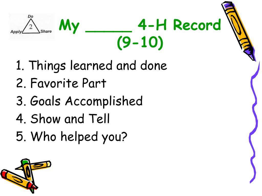 My _____ 4-H Record (9-10)