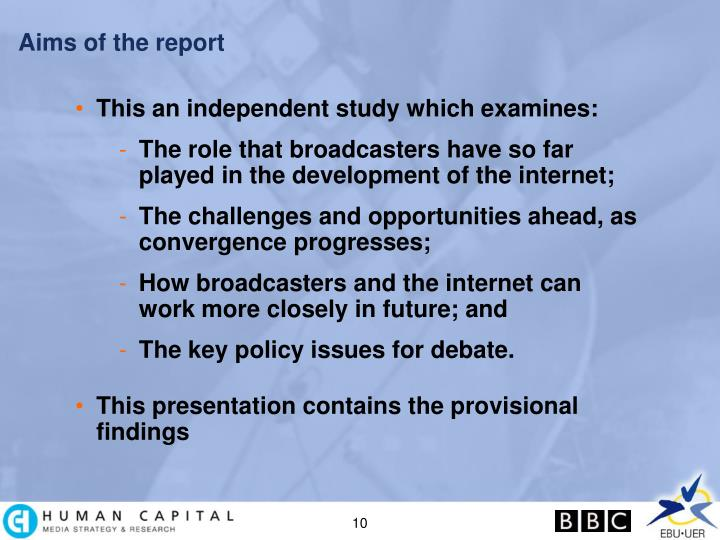 Aims of the report