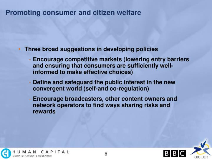 Promoting consumer and citizen welfare