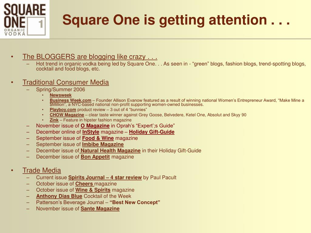 Square One is getting attention . . .