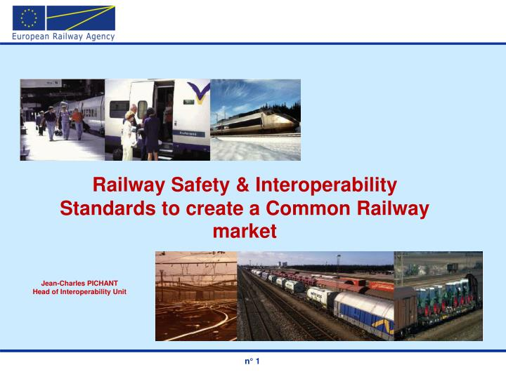 Railway Safety & Interoperability